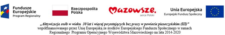 Aktywizacja osób w wieku 30 lat i więcej pozostających bez pracy w powiecie piaseczyńskim (III)