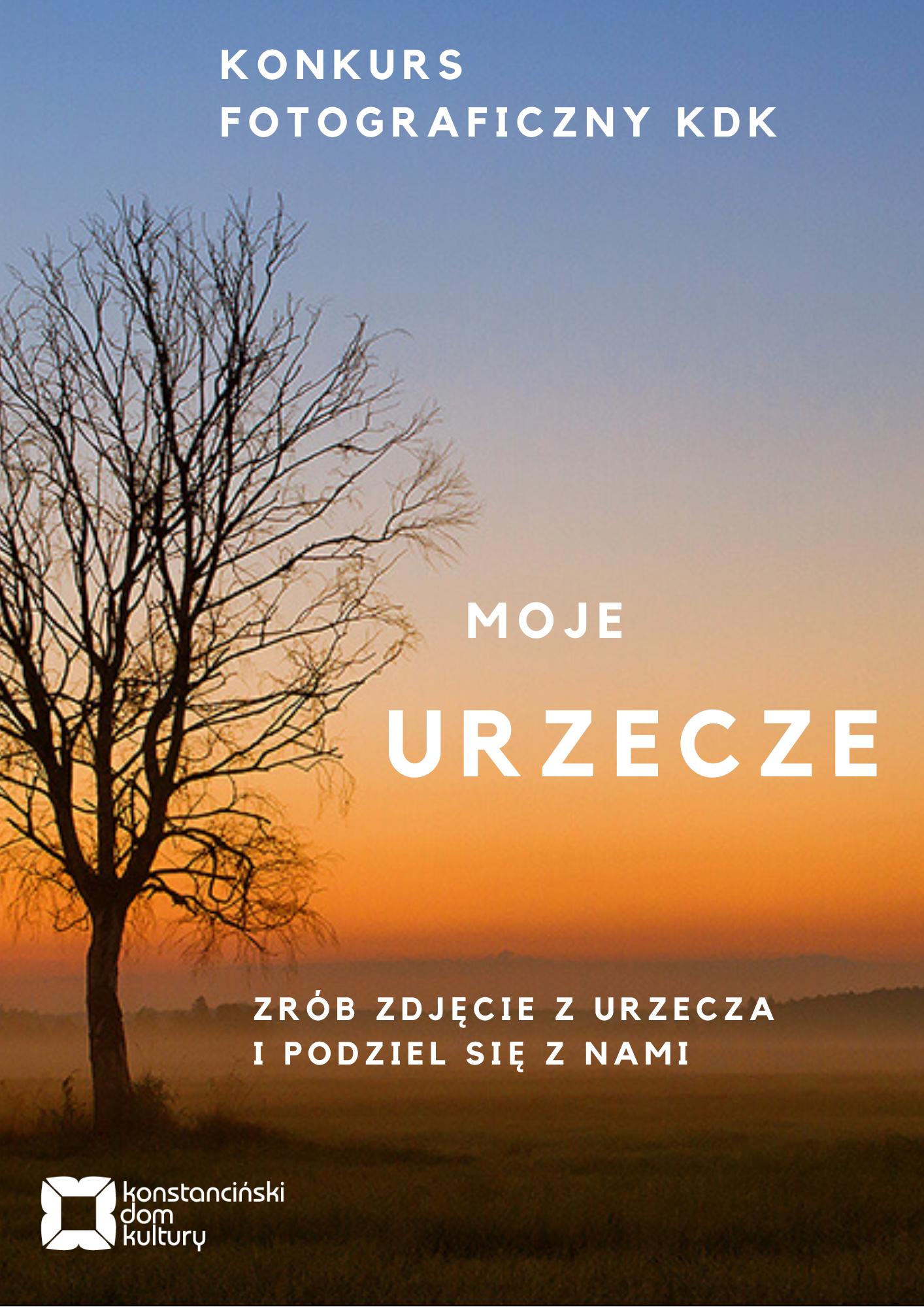 """Urzecze o wschodzie słońca - plakat reklamujący """"Moje Urzecze"""" konkurs fotograficzny dla mieszkańców"""